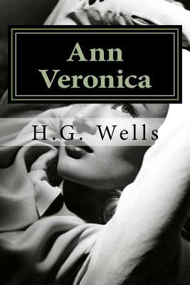 Ann Veronica - Wells, H G