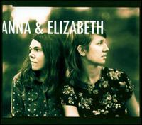 Anna & Elizabeth - Anna & Elizabeth