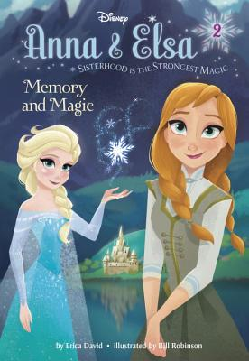 Anna & Elsa #2: Memory and Magic (Disney Frozen) - David, Erica