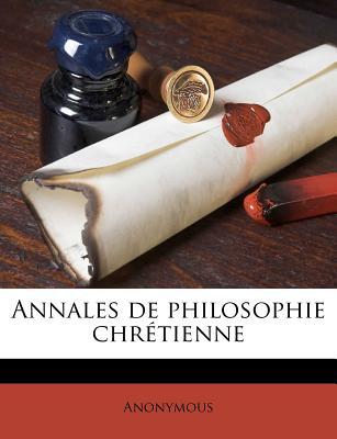 Annales de Philosophie Chr Tienne - Anonymous