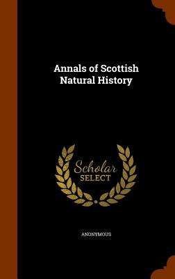 Annals of Scottish Natural History - Anonymous