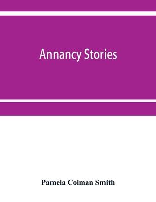 Annancy stories - Colman Smith, Pamela