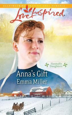Anna's Gift - Miller, Emma