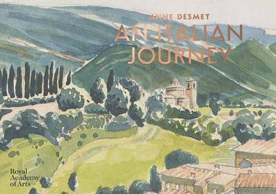 Anne Desmet: An Italian Journey - Desmet, Anne
