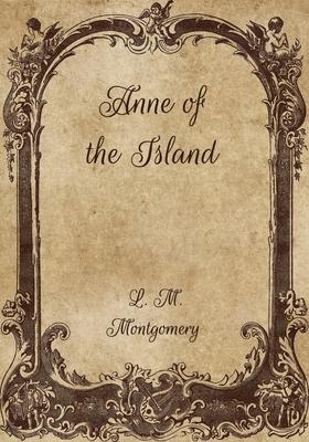 Anne of the Island - Montgomery, L M