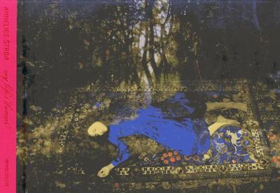 Annelies Strba: My Life in Dreams - Hutchinson, John, and Scheidegger, Ildegarda