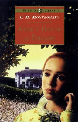 Anne's House of Dreams - Montgomery, L. M.