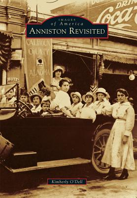 Anniston Revisited - O'Dell, Kimberly
