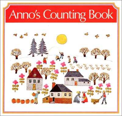 Anno's Counting Book - Anno, Mitsumasa Anno
