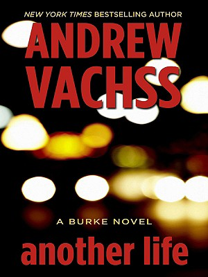 Another Life - Vachss, Andrew H