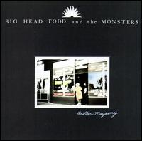 Another Mayberry - Big Head Todd & the Monsters