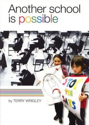 Another School Is Possible - Wrigley, Terry