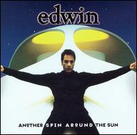 Another Spin Around the Sun - Edwin