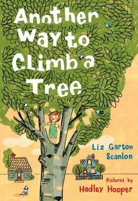 Another Way to Climb a Tree - Scanlon, Liz Garton