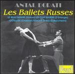 Antal Dorati & Les Ballets Russes