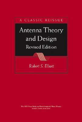 Antenna Theory & Design - Elliott, Robert S