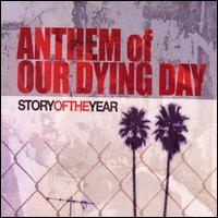Anthem of Our Dying Day - Story of the Year