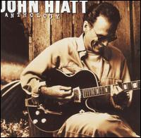 Anthology - John Hiatt