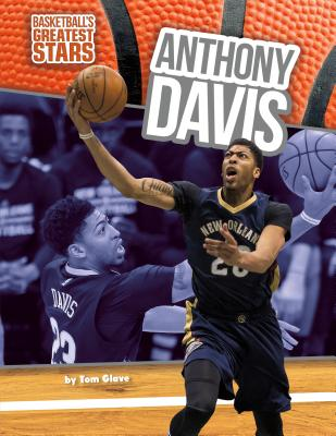 Anthony Davis - Glave, Tom