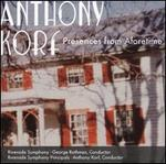 Anthony Korf: Presence from Aforetime
