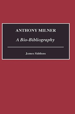 Anthony Milner: A Bio-Bibliography - Siddons, James