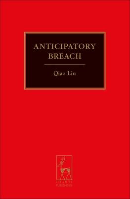 Anticipatory Breach - Liu, Qiao