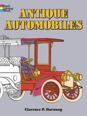 Antique Automobiles Coloring Book - Hornung, Clarence