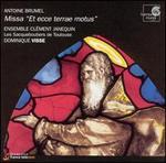 """Antoine Brumel: Missa """"Et ecce terrae motus"""""""