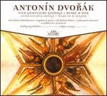 Antonín Dvorák: Four Sacred Songs; Mass in D major