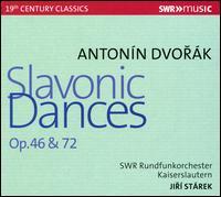 Antonín Dvorák: Slavonic Dances Op. 46 & Op. 72 - SWR Radio Orchestra Kaiserslautern; Jiri Starek (conductor)