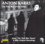 Anton Karas: The First Man of the Zither