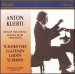 Anton Kuerti plays Russian Piano Music