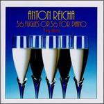 Anton Reicha: 36 Fugues for piano, Op. 36