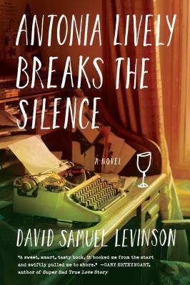 Antonia Lively Breaks the Silence - Levinson, David Samuel