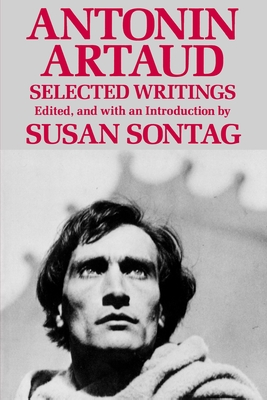 Antonin Artaud - Sontag, Susan (Editor), and Artaud, Antonin, and Levine, Don Eric