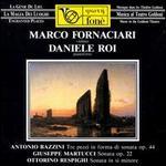Antonio Bazzini: Tre pezzi in forma di sonata; Giuseppe Martucci: Sonata Op. 22; Ottorino Respighi: Sonata in si min