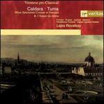 Antonio Caldara: Missa Sanctorum Cosmae et Damiani; Franz Tuma: 2 Sonate da chiesa