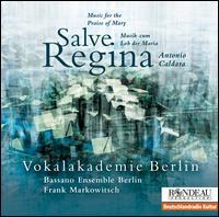 Antonio Caldara: Salve Regina - Adrian Rovatkay (bassoon); Anna Fusek (violin); Anna Smith (alto); Bassano Ensemble Berlin; Bernadette Beckerman (alto);...