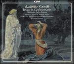 Antonio Rosetti: Jesus in Gethsemane; Halleluja; Salve Regina