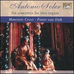 Antonio Soler: Six Concertos for Two Organs
