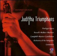 Antonio Vivaldi: Juditha Triumphans - David Walker (vocals); Fiona Campbell (vocals); René Martin (vocals); Sally-Anne Russell (vocals); Sara Macliver (vocals);...