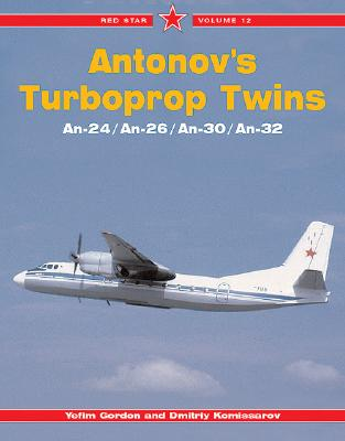 Antonovs Turboprop Twins - Gordon, Yefim