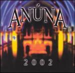 Anuna 2002