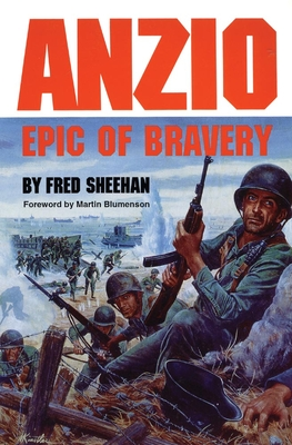 Anzio: Epic of Bravery - Sheehan, Fred
