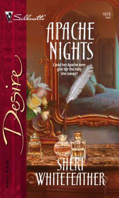 Apache Nights - WhiteFeather, Sheri