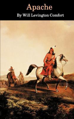 Apache - Comfort, Will Livington