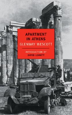 Apartment in Athens - Wescott, Glenway, and Leavitt, David (Introduction by)