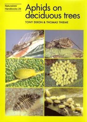Aphids on deciduous trees - Dixon, Tony, and Thieme, Thomas