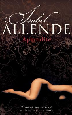 Aphrodite - Allende, Isabel
