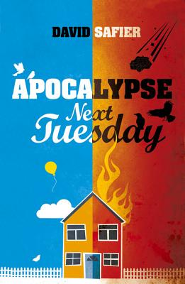 Apocalypse Next Tuesday - Safier, David, and Parnfors, Hilary (Translated by)